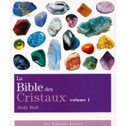 La Bible des Cristaux volume 1 de Judy Hall