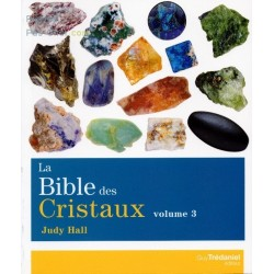 La Bible des Cristaux volume 3 de Judy Hall